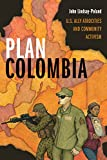 #5: Plan Colombia: U.S. Ally Atrocities and Community Activism