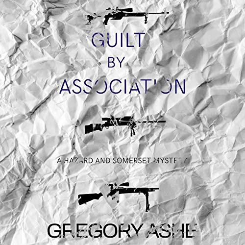 Pdf Mystery Guilt by Association: Hazard and Somerset, Book 4
