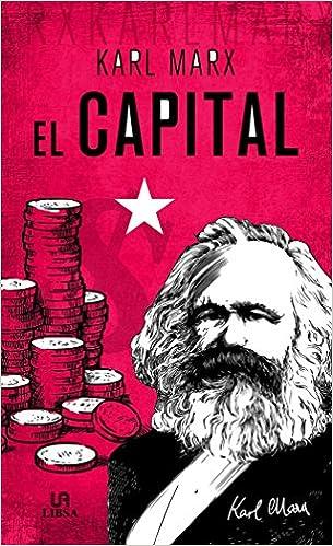 Karl Marx - Capital, El