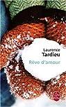 Rêve d'amour par Laurence Tardieu