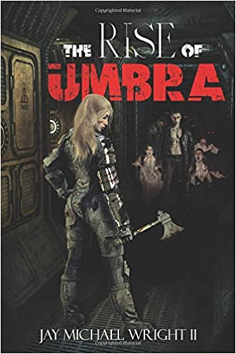 Ex Umbra (The Shadow Emergence Chronicles Book 1)