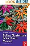 Belize, Guatemala & Southern Mexico H...