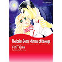 The Italian Boss's Mistress of Revenge: Mills & Boon comics