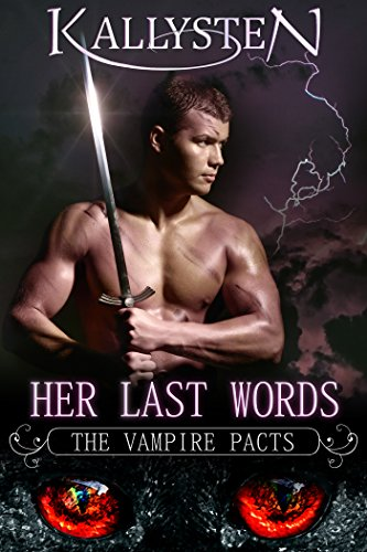Her Last Words (The Vampire Pacts)