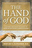 img - for Hand of God: A Journey from Death to Life by The Abortion Doctor Who Changed His Mind (NONE) book / textbook / text book