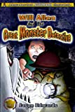 Will Allen and the Great Monster Detective: Chronicles of the Monster Detective Agency Volume 1