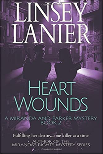 Heart Wounds: Volume 2 (A Miranda and Parker Mystery ...