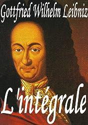 Gottfried Wilhelm Leibniz : l'intégrale