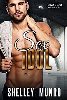Sex Idol by [Munro, Shelley]