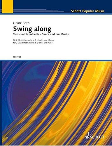 Swing Along. Tanz- und Jazzduette für zwei Blasinstrumente in B oder Es und Klavier