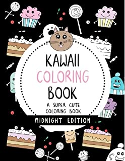 Kawaii Coloring Book: A Huge Adult Coloring Book Containing 40 Cute ...