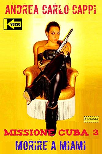 Missione Cuba 3 (Kverse) (Italian Edition)