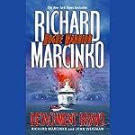 Rogue Warrior: Detachment Bravo   Richard Marcinko,John Weisman