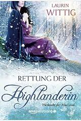 Rettung der Highlanderin (Herkunft der MacLeod 1) (German Edition) Kindle Edition
