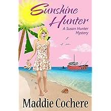 Sunshine Hunter (A Susan Hunter Mystery Book 1)