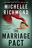 Book cover from The Marriage Pact: A Novel by Michelle Richmond