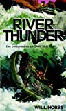 River Thunder, Will Hobbs, 061312037X