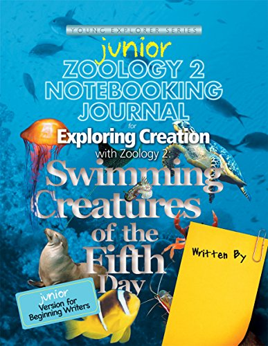 Exploring Creation with Zoology 2: Swimming Creatures of the Fifth Day,  Junior Notebooking Journal (Apologia Science Journal)