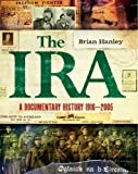 The IRA: A Documentary History 1916-2005