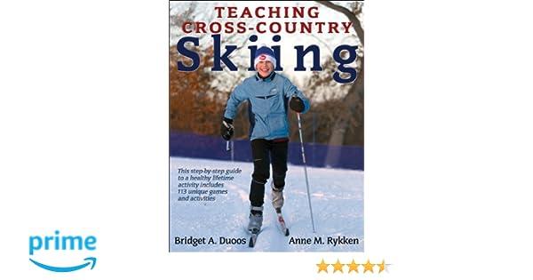 Teaching Cross-Country Skiing: Bridget Duoos, Anne Rykken ...