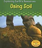 Using Soil, Sharon Katz Cooper, 1403493219