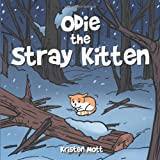 Odie the Stray Kitten, Kristen Mott, 1491830603