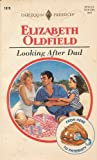 Looking after Dad, Elizabeth Oldfield, 0373118791