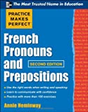 French Pronouns and Prepositions, Annie Heminway, 0071753850