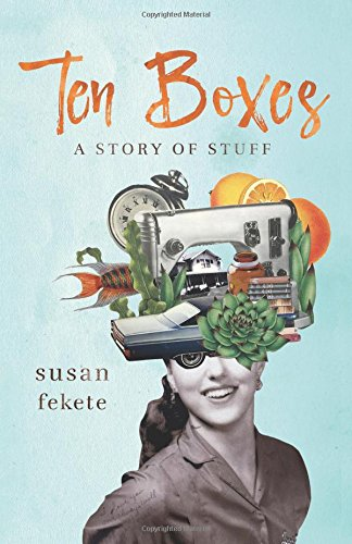 Ten Boxes: A Story of Stuff