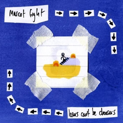 Losers Can't Be Choosers by Mascot Fight (2009-10-27)