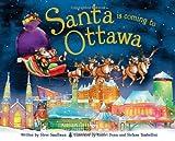 Santa Is Coming to Ottawa, Steve Smallman, 1402289944
