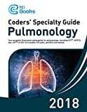 Coders' Specialty Guide 2018: Pulmonology