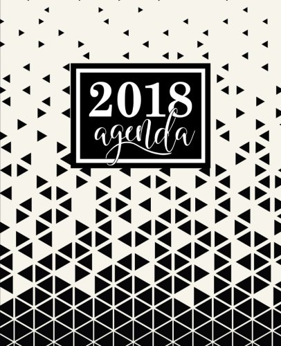 Agenda: 2018 Agenda semainier : 19x23cm : Triangles abstraits noirs et blancs (Calendriers, agendas, organiseurs & planificateurs) (Volume 2) (French Edition)