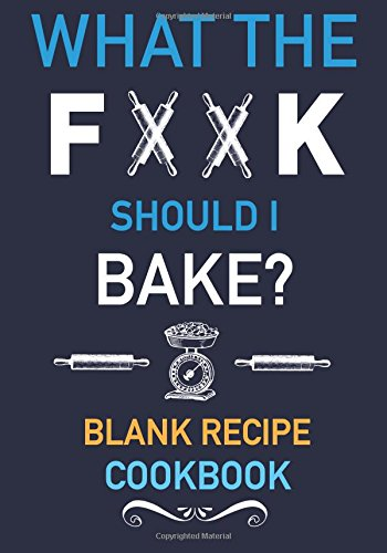 Kings fork the best amazon price in savemoney what the fork should i bake blank recipe cookbook to write in add your favorite recipes and even your own colorful expletives to your own personal blank fandeluxe Choice Image