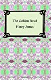 The Golden Bowl, Henry James, 1420930095