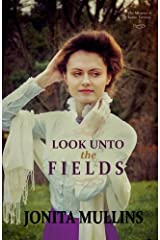 Look Unto the Fields (The Missions of Indian Territory) (Volume 2) Paperback