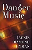 img - for Danger Music (Five Star First Edition Mystery) by Jackie Hyman (2004-12-13) book / textbook / text book