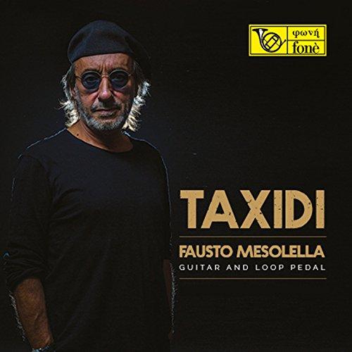 Taxidi (Guitar and Loop Pedal)