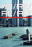 img - for More Real?: Faculty Work. The City College of New York - Bernard and Anne Spitzer School of Architecture book / textbook / text book
