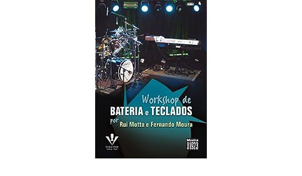 Workshop De Bateria E Teclados - Dvd: Rui Motta: 9788574073798: Amazon.com: Books