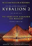 Kybalion 2 - Die geheimen Kammern des Wissens: Hörbuch auf 4 CDs