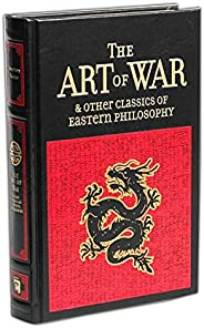 The Art of War & Other Classics of Eastern Philosophy (Leather-bound Class