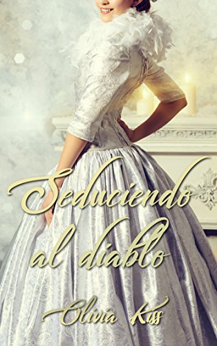 Seduciendo al diablo (Spanish Edition)