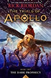 #4: The Trials of Apollo, Book Two: Dark Prophecy