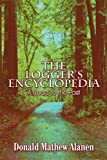 img - for The Logger's Encyclopedia: A Road to the Past book / textbook / text book