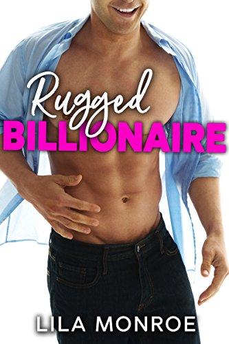 Rugged Billionaire: A Romantic Comedy Standalone ()