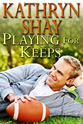 Playing For Keeps (English Edition)