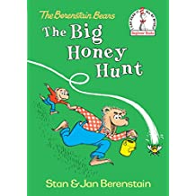 The Big Honey Hunt, 50th Anniversary Edition (The Berenstain Bears)