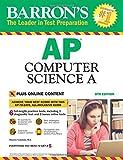AP Computer Science A: with Bonus Online Tests (Barron's AP)