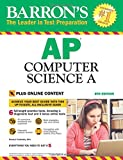 Barron s AP Computer Science A, 8th Edition: with Bonus Online Tests